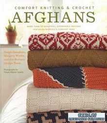 Norah Gaughan - Comfort Knitting & Crochet Afghans