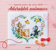 Agenda Point de Croix 2018: Adorables Animaux