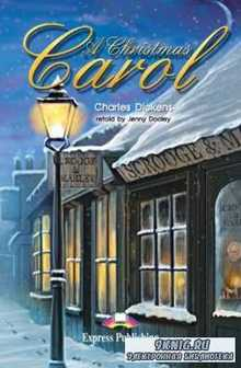 Dickens Charles - A Christmas Carol (Адаптированная аудиокнига)