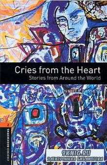 Bassett J. - Cries from the heart. Stories from around the world (аудиокнига)
