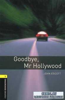 Escott  John - Goodbye, Mr Hollywood (Адаптированная аудиокнига Stage 1)