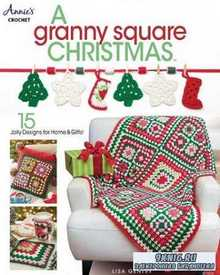Lisa Gentry - A Granny Square Christmas