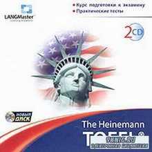 The Heinemann TOEFL CD. Курс подготовки к экзамену. Практические тесты