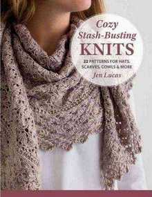 Cozy Stash-Busting Knits - 2016