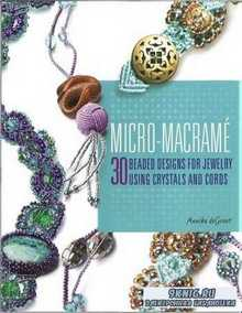 Annika deGroot - Micro-macrame: 30 beaded designs for jewelry using crystal ...