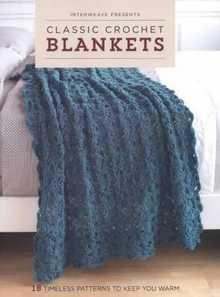 Classic Crochet Blankets - 2016