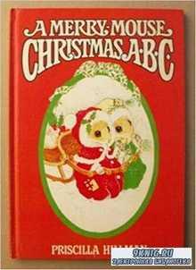 Gloria & Pat - A Merry-Mouse Christmas. Рождество Веселой мыши