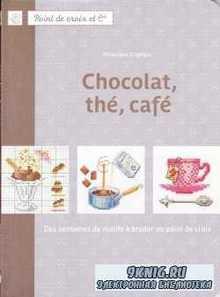 Enginger V. - Chocolat, The, Cafe. Гурманская вышивка