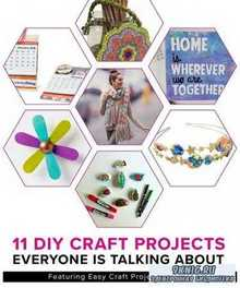 11 DIY Craft Projects Everyone Is Talking About
