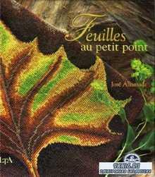 Ahumada Jose - Feuilles au petit point (вышитые листья)