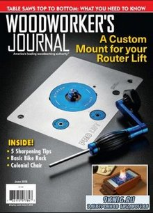 Woodworker's Journal   (June /  2018)