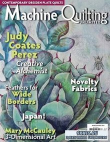 Machine Quilting Unlimited Vol.XVI №2 2016