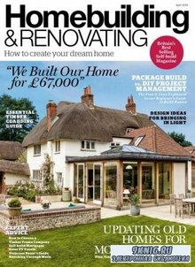 Homebuilding & Renovating №4  (April /  2018)