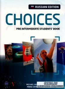 CHOICES.  Pre-intermediate student's book.