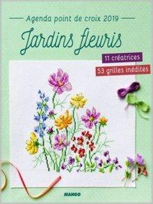 "Agenda Point de Croix 2019 ""Jardins Fleuris"""