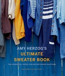 Amy Herzog's Ultimate Sweater Book - 2018