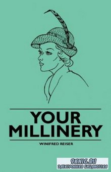 Winifred Reiser - Your millinery