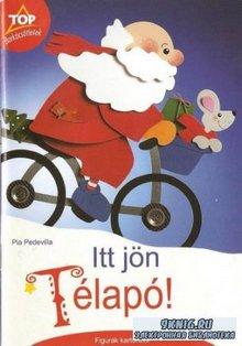 Pia Pedevilla - Itt Jon Telapo. А вот и Дед Мороз