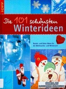 Die 101 schonsten Winterideen. 101 самых красивых идей на Рождество
