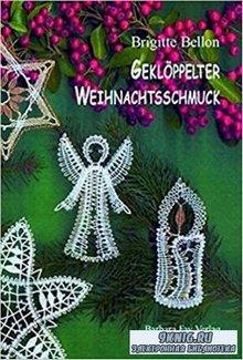 Bellon Brigtte - Gekloppelter Weihnachtsschmuck. Рождественские мотивы. Плетение на коклюшках