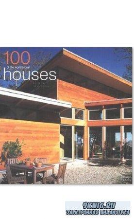 Catherine Slessor - 100 of the World's Best Houses. 100 из лучших здании мира