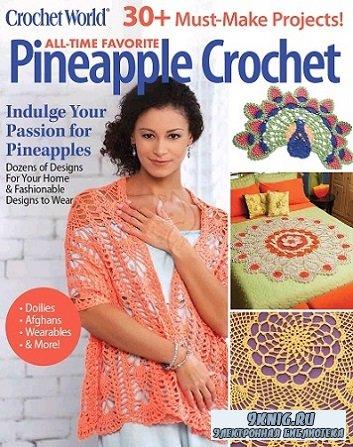 Crochet World: Pineapple Crochet – Spring 2020