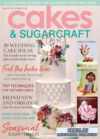 Cakes & Sugarcraft - August/September 2018