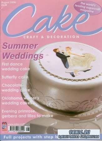Cake Craft & Decoration - August 2008