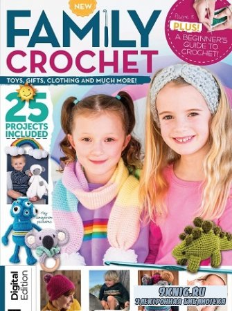 Family Crochet - First Edition, 2021