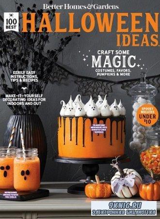 Better Homes & Gardens: 100 Best Halloween Ideas 2021