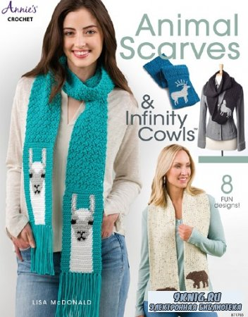 Animal Scarves and Infinity Cowls